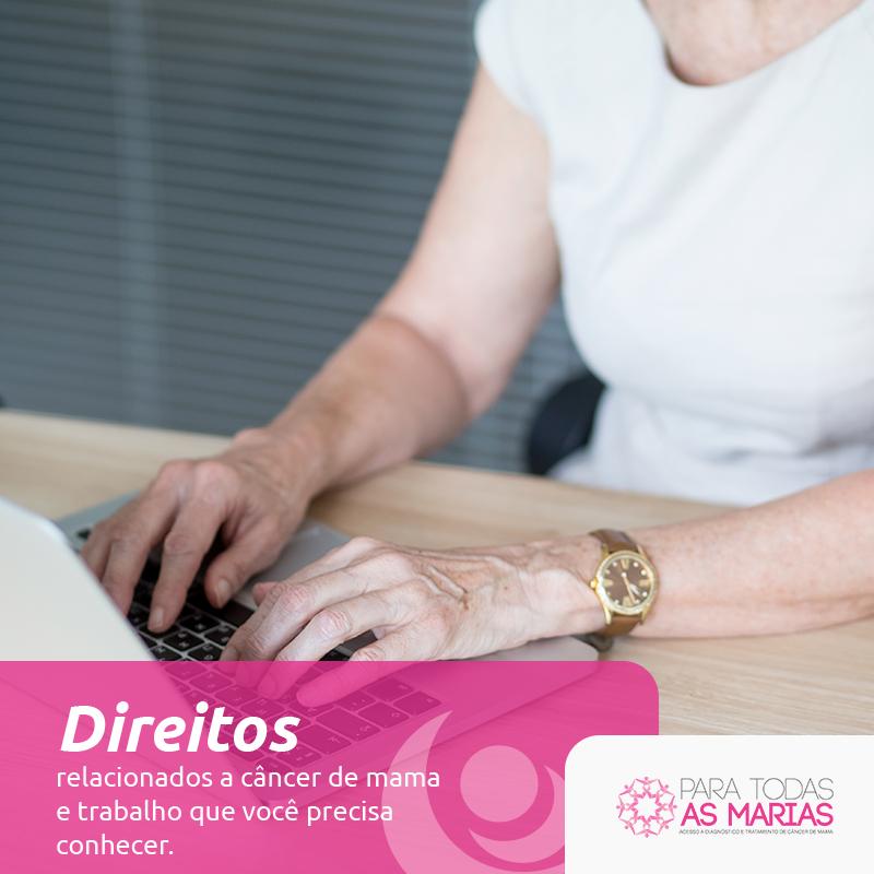 Direitos relacionados a câncer de mama e trabalho que você precisa conhecer